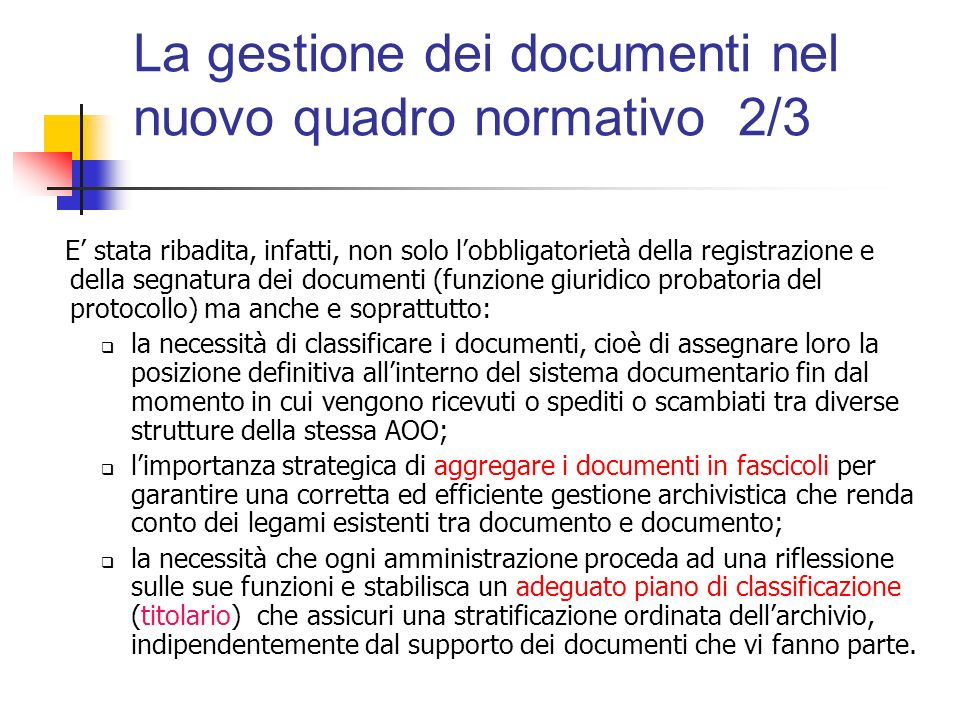 La gestione dei documenti nel nuovo quadro normativo 2/3