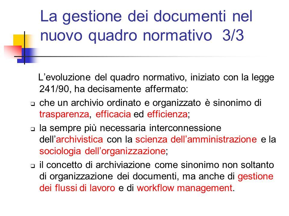 La gestione dei documenti nel nuovo quadro normativo 3/3