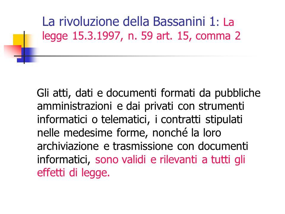 La rivoluzione della Bassanini 1: La legge 15. 3. 1997, n. 59 art