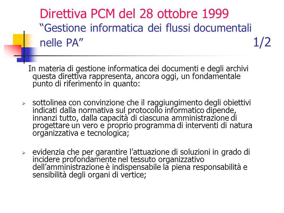 Direttiva PCM del 28 ottobre 1999 Gestione informatica dei flussi documentali nelle PA 1/2