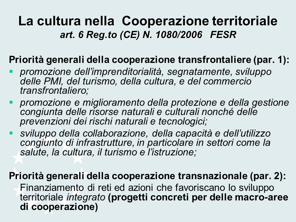 La cultura nella Cooperazione territoriale art. 6 Reg. to (CE) N