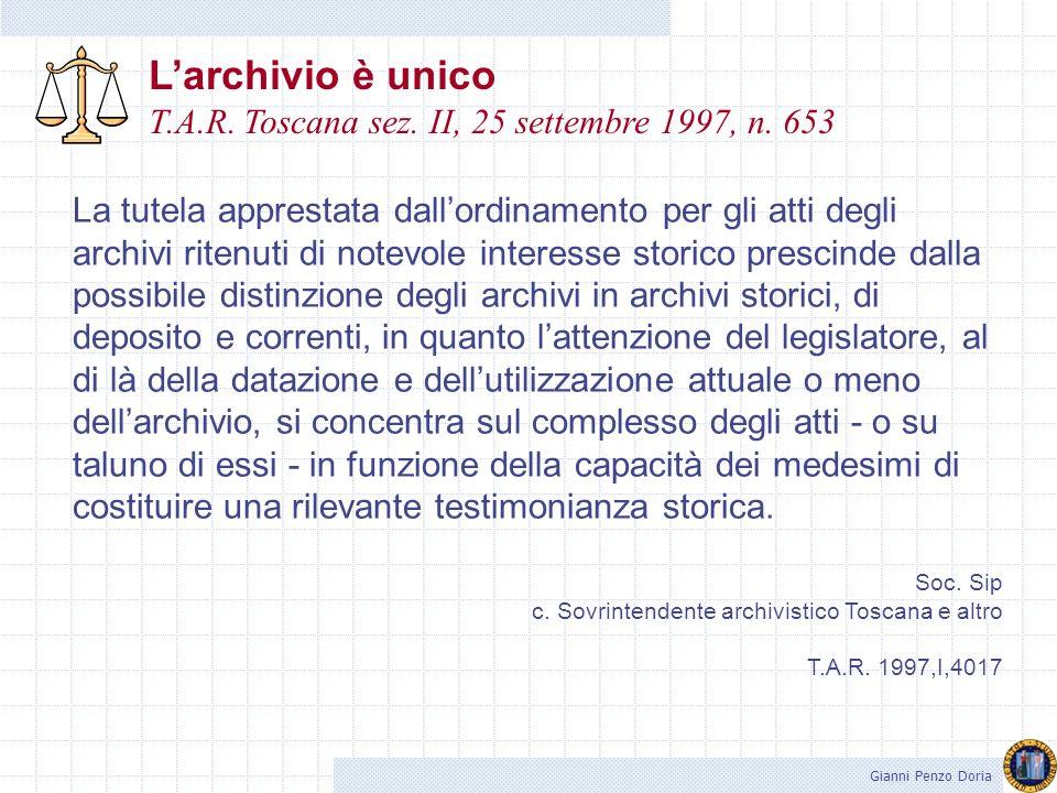 L'archivio è unico T.A.R. Toscana sez. II, 25 settembre 1997, n. 653