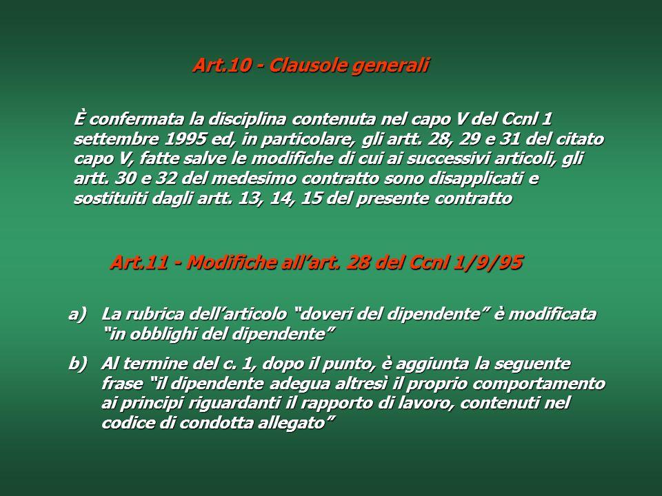 Art.10 - Clausole generali