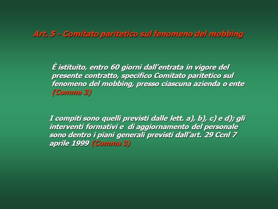Art. 5 - Comitato paritetico sul fenomeno del mobbing