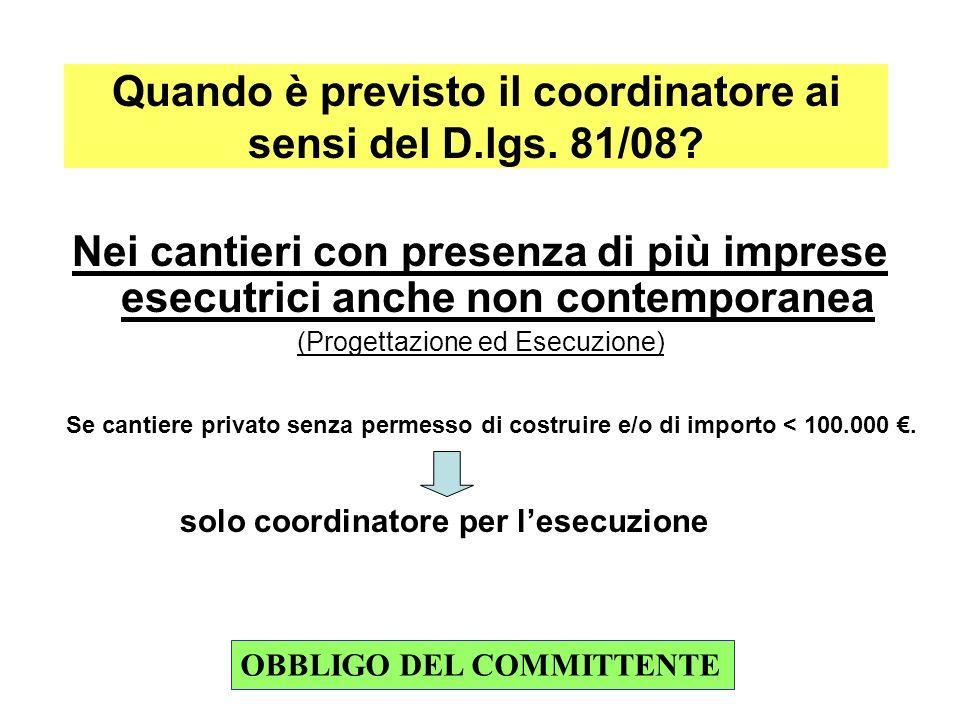 Quando è previsto il coordinatore ai sensi del D.lgs. 81/08