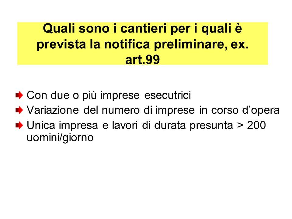 Quali sono i cantieri per i quali è prevista la notifica preliminare, ex. art.99