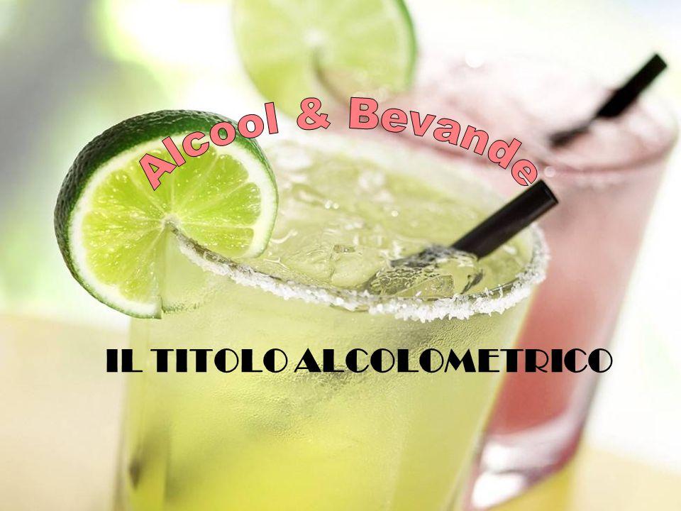 IL TITOLO ALCOLOMETRICO
