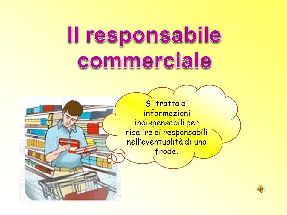 Il responsabile commerciale