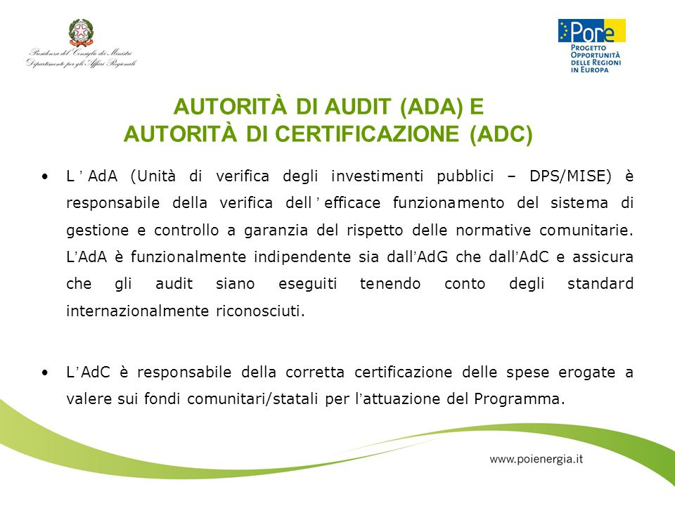 AUTORITÀ DI AUDIT (ADA) E AUTORITÀ DI CERTIFICAZIONE (ADC)