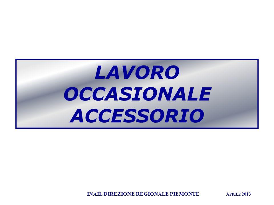 LAVORO OCCASIONALE ACCESSORIO INAIL DIREZIONE REGIONALE PIEMONTE