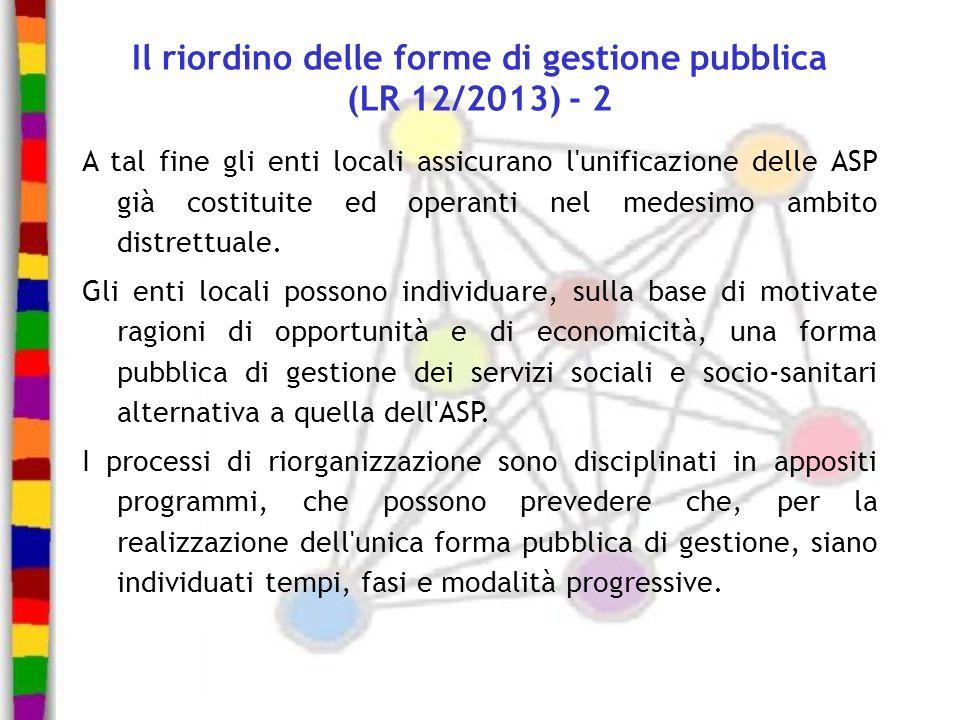 Il riordino delle forme di gestione pubblica