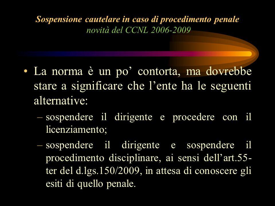 Sospensione cautelare in caso di procedimento penale novità del CCNL 2006-2009