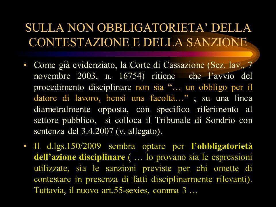 SULLA NON OBBLIGATORIETA' DELLA CONTESTAZIONE E DELLA SANZIONE