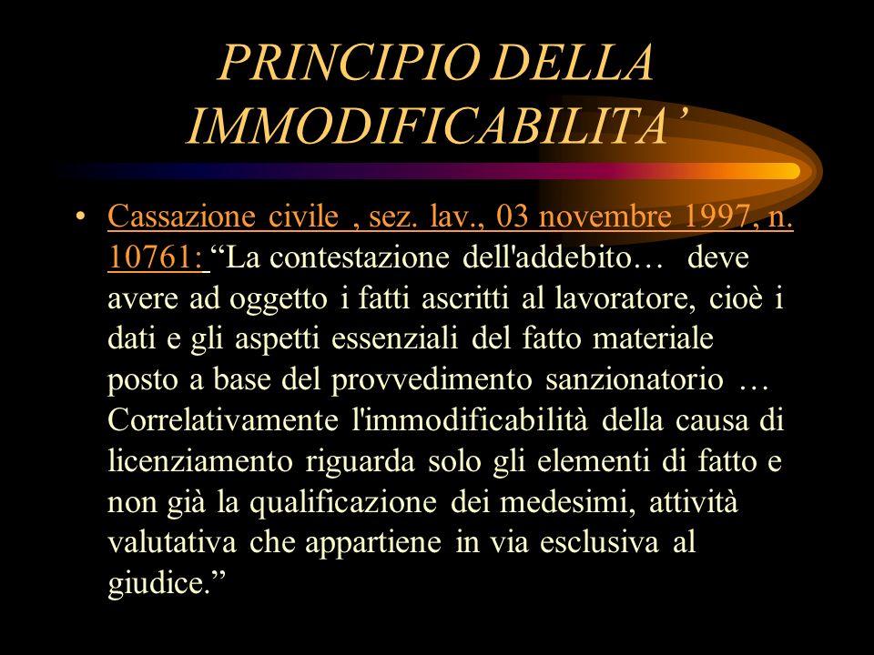 PRINCIPIO DELLA IMMODIFICABILITA'