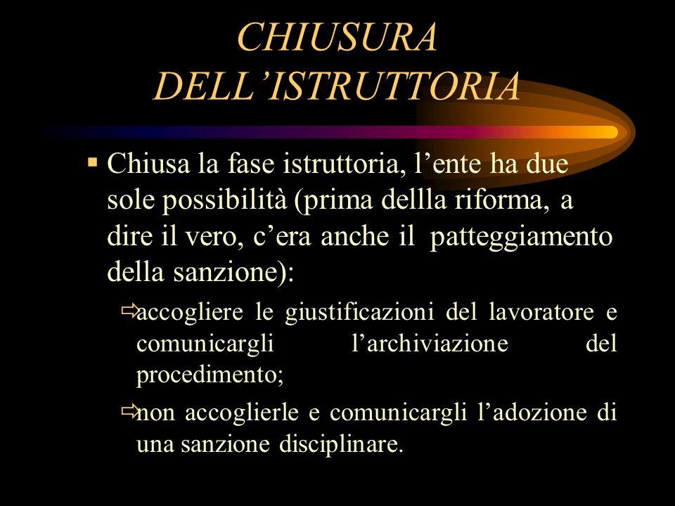 CHIUSURA DELL'ISTRUTTORIA