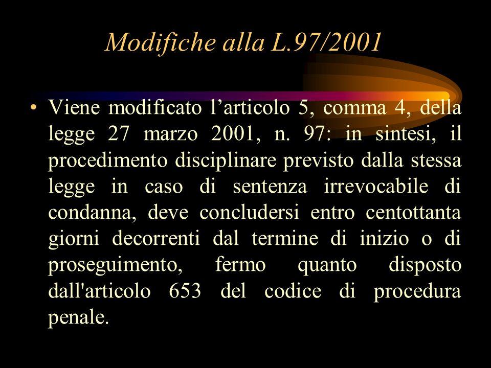 Modifiche alla L.97/2001
