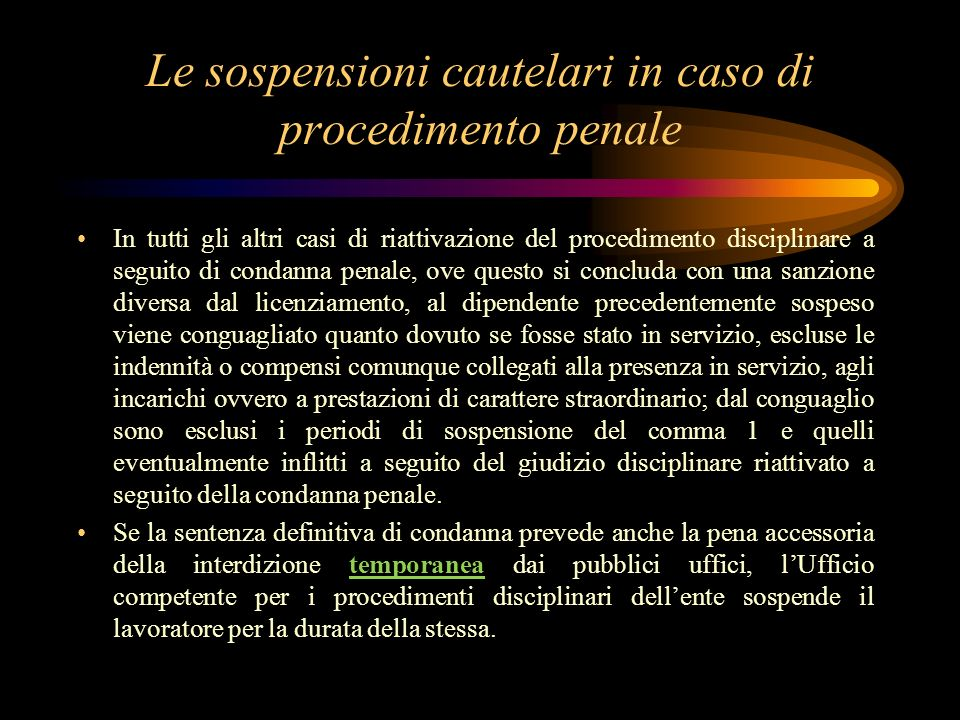 Le sospensioni cautelari in caso di procedimento penale