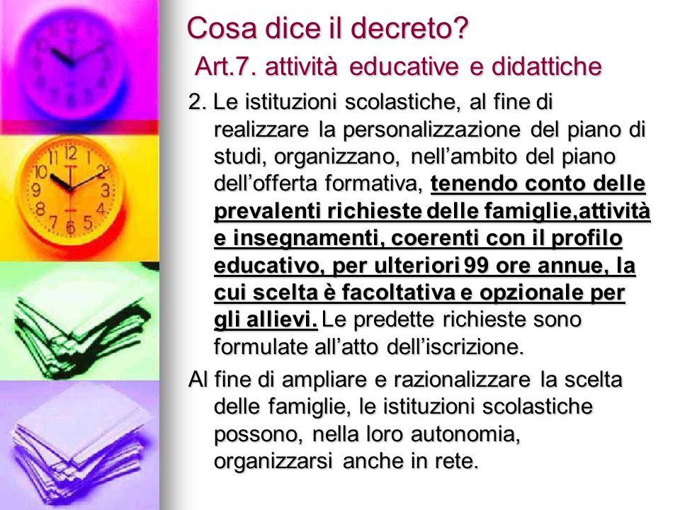 Cosa dice il decreto Art.7. attività educative e didattiche