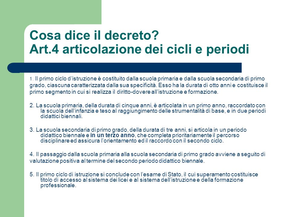 Cosa dice il decreto Art.4 articolazione dei cicli e periodi