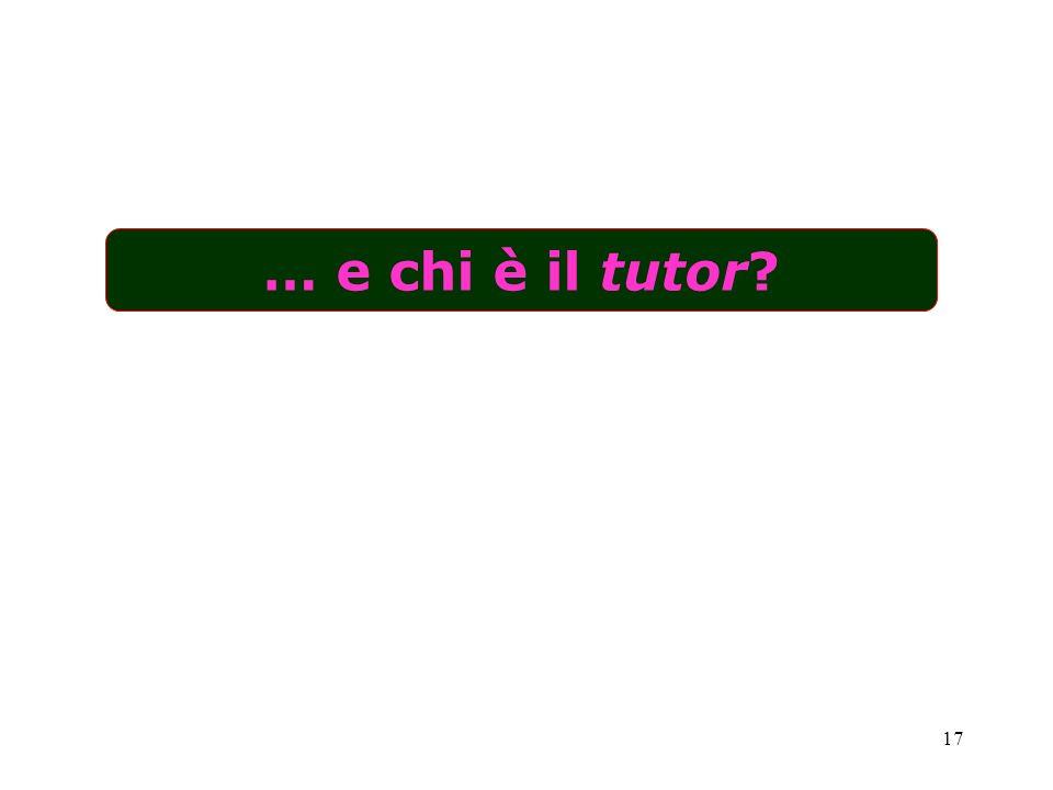 … e chi è il tutor