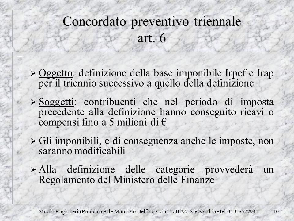 Concordato preventivo triennale art. 6