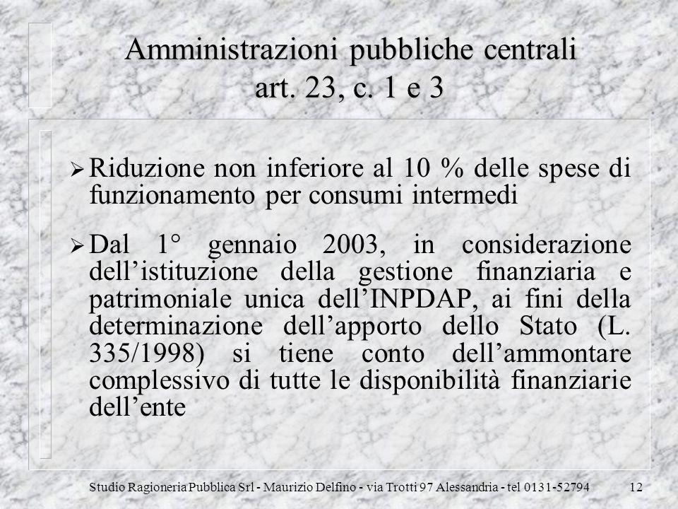 Amministrazioni pubbliche centrali art. 23, c. 1 e 3