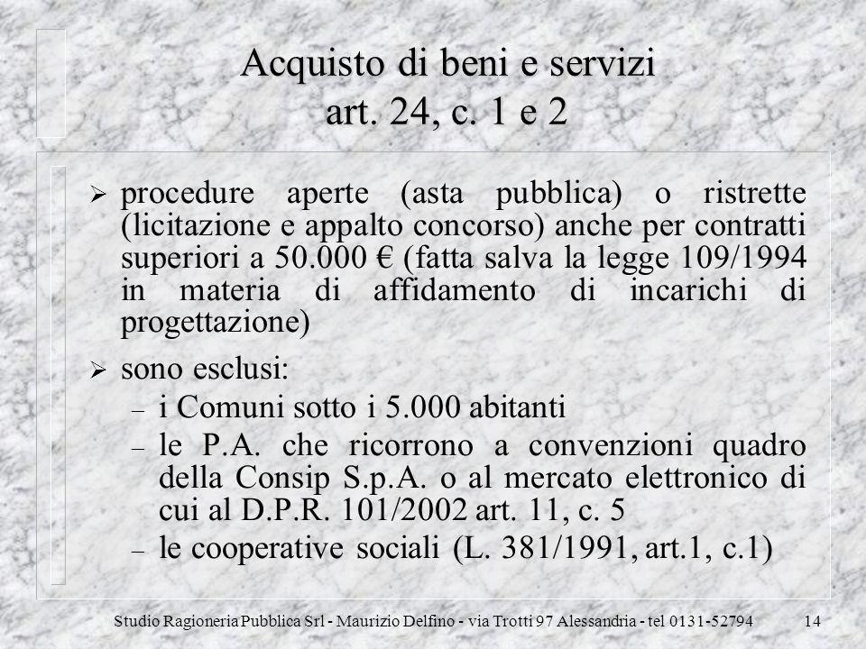 Acquisto di beni e servizi art. 24, c. 1 e 2