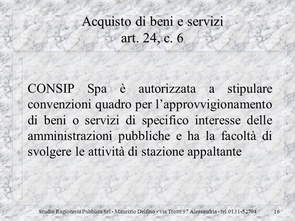 Acquisto di beni e servizi art. 24, c. 6