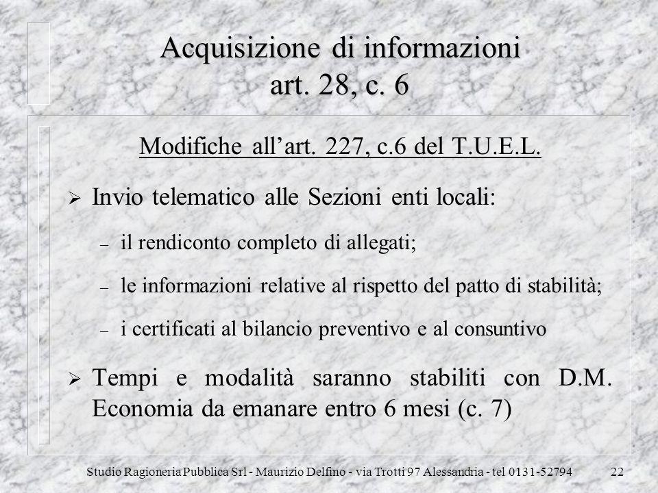 Acquisizione di informazioni art. 28, c. 6