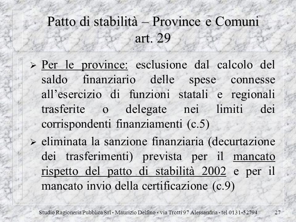 Patto di stabilità – Province e Comuni art. 29