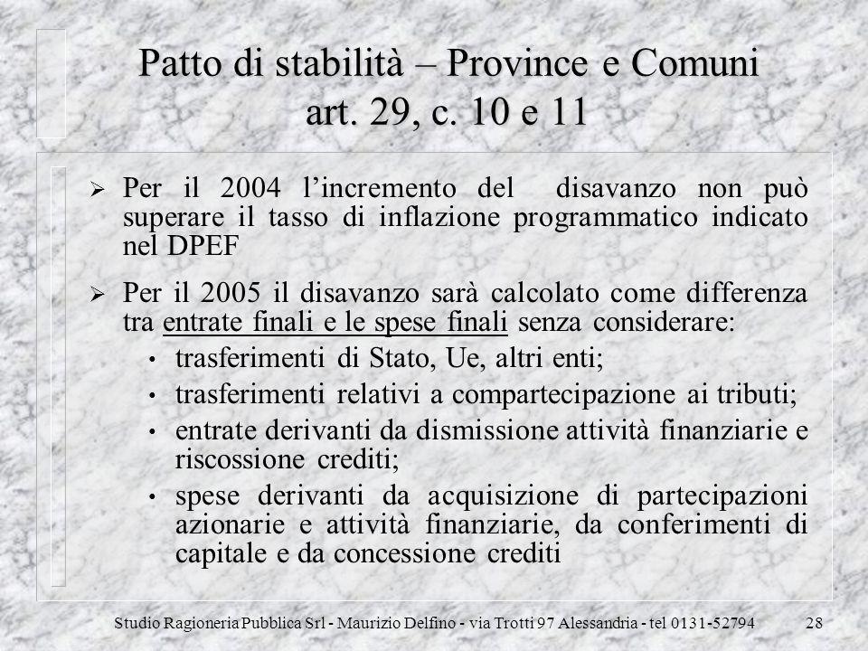 Patto di stabilità – Province e Comuni art. 29, c. 10 e 11