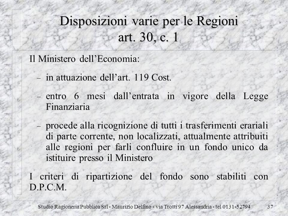 Disposizioni varie per le Regioni art. 30, c. 1