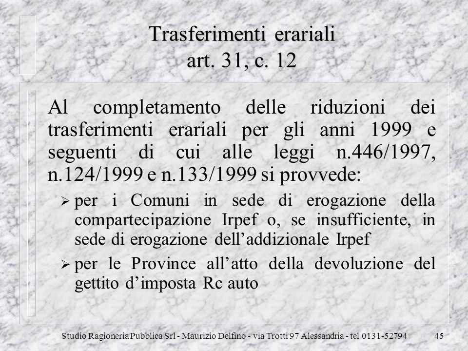 Trasferimenti erariali art. 31, c. 12