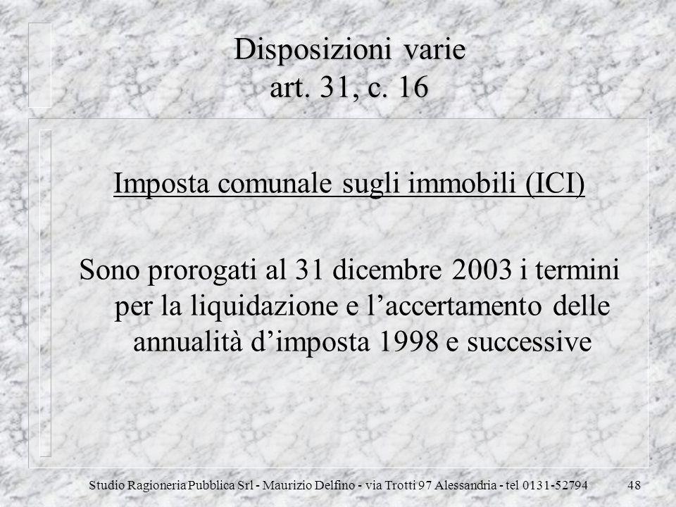 Disposizioni varie art. 31, c. 16