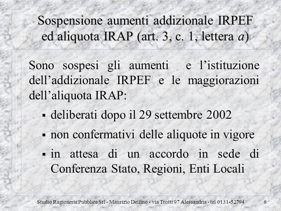 Sospensione aumenti addizionale IRPEF ed aliquota IRAP (art. 3, c