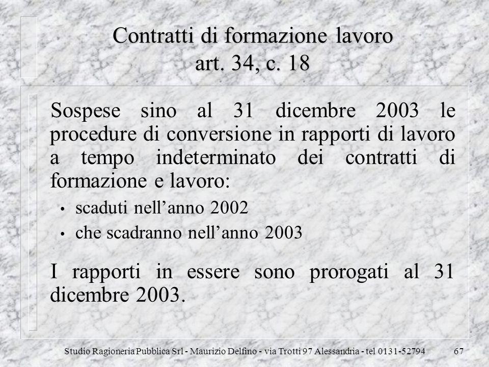 Contratti di formazione lavoro art. 34, c. 18