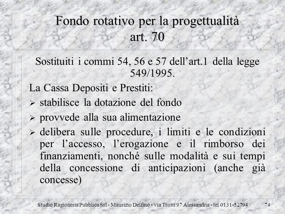Fondo rotativo per la progettualità art. 70