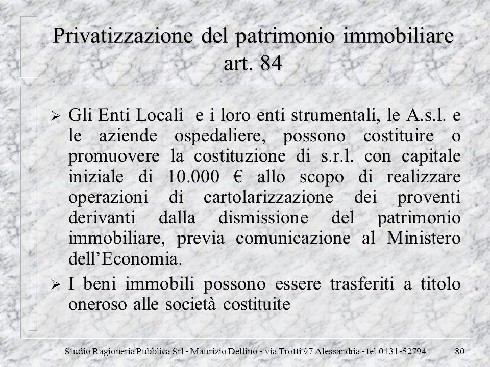 Privatizzazione del patrimonio immobiliare art. 84