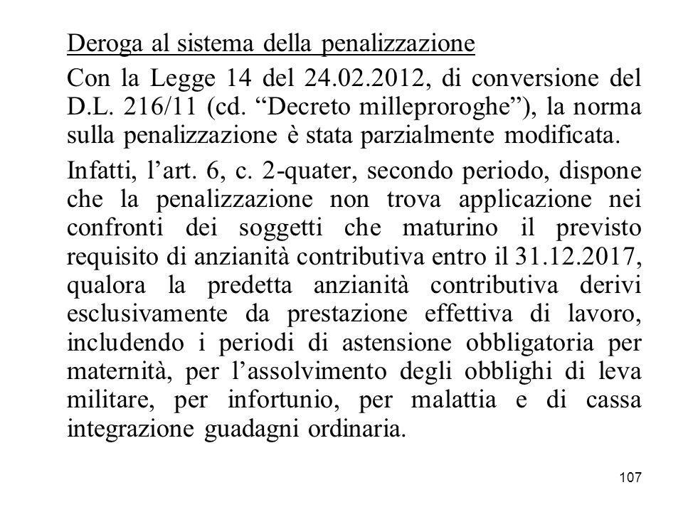 Deroga al sistema della penalizzazione