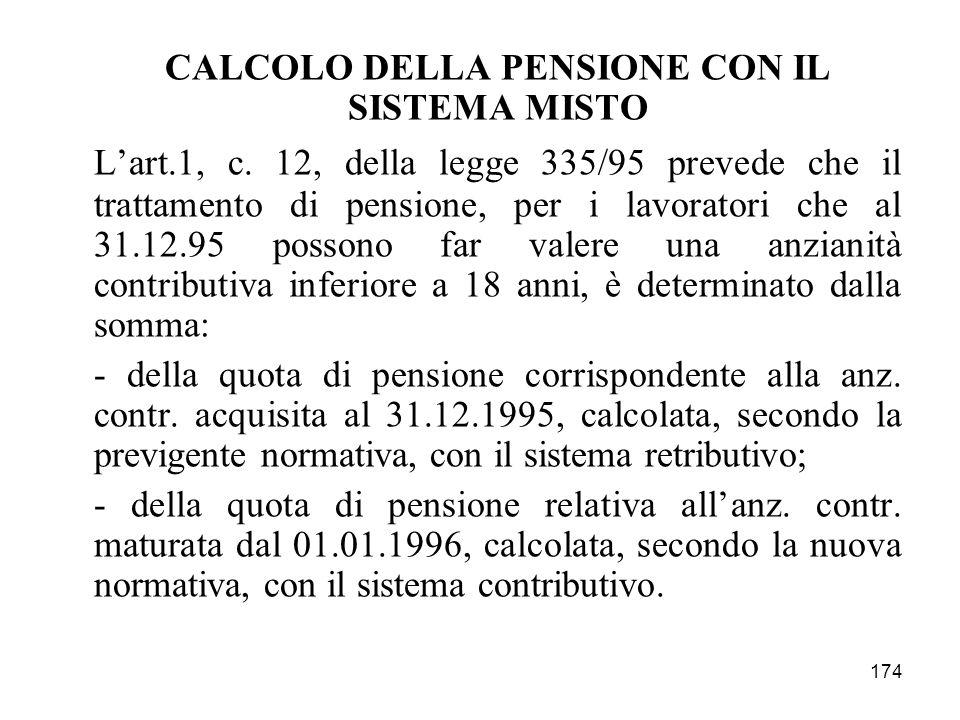 CALCOLO DELLA PENSIONE CON IL SISTEMA MISTO