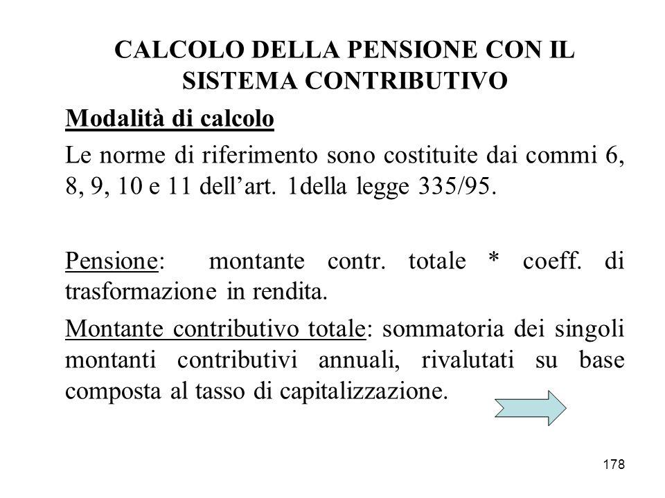 CALCOLO DELLA PENSIONE CON IL SISTEMA CONTRIBUTIVO