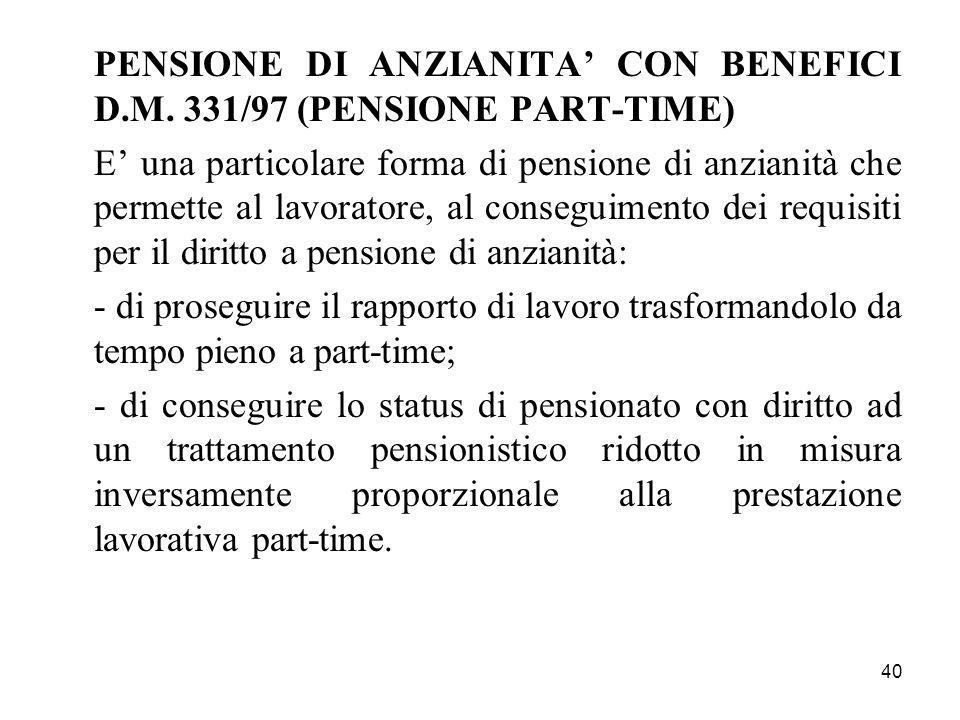 PENSIONE DI ANZIANITA' CON BENEFICI D.M. 331/97 (PENSIONE PART-TIME)