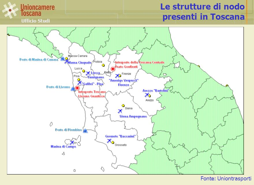 Le strutture di nodo presenti in Toscana Fonte: Uniontrasporti