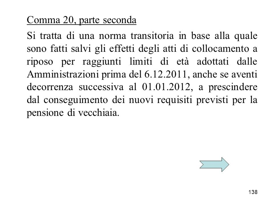 Comma 20, parte seconda
