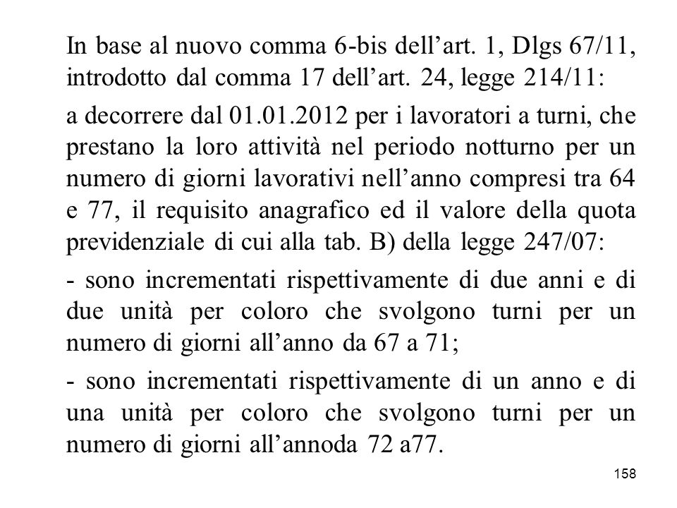 In base al nuovo comma 6-bis dell'art