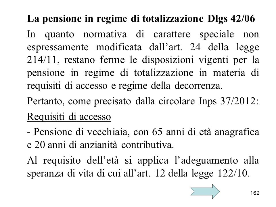 La pensione in regime di totalizzazione Dlgs 42/06