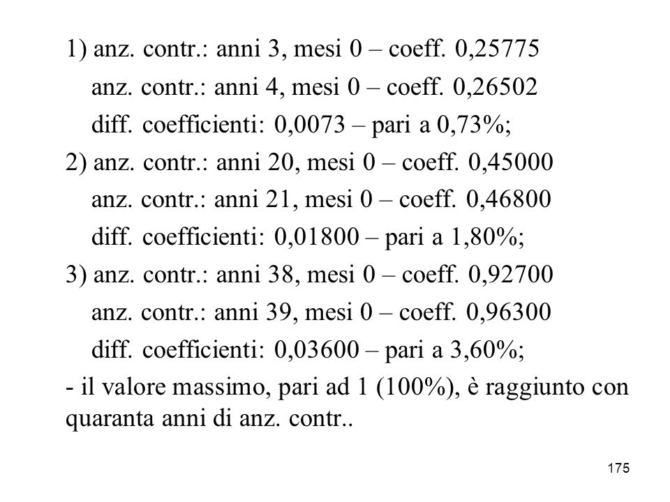 1) anz. contr.: anni 3, mesi 0 – coeff. 0,25775