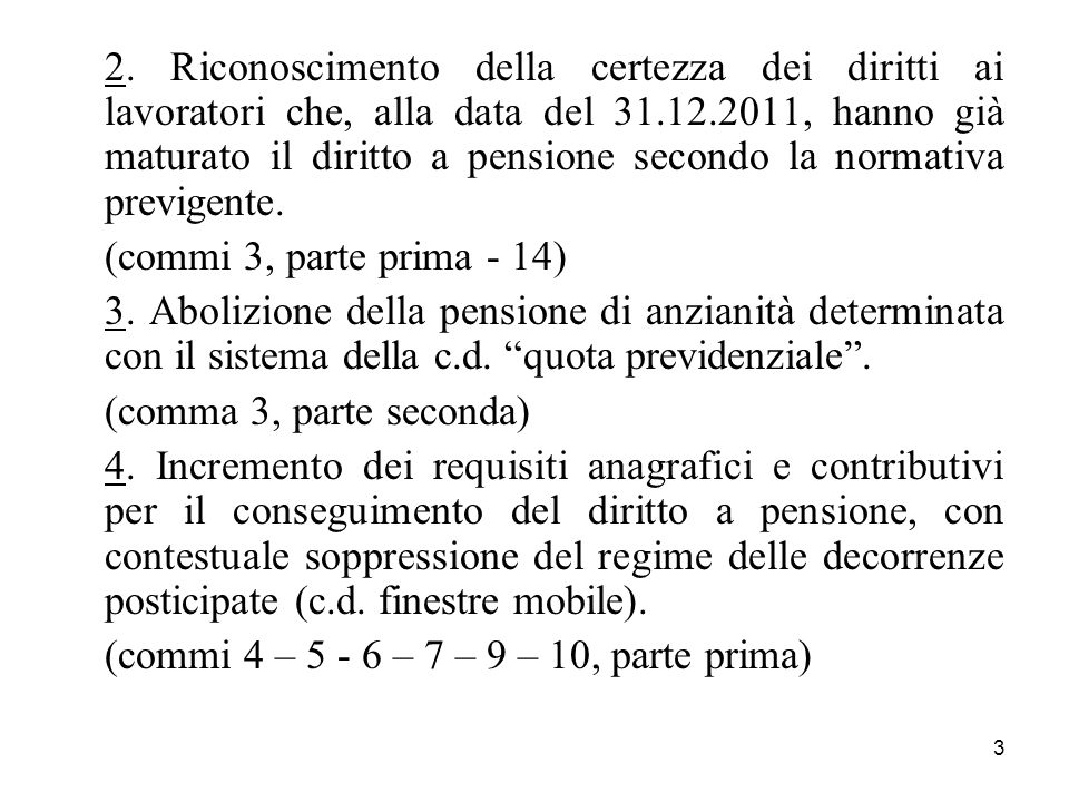 (commi 4 – 5 - 6 – 7 – 9 – 10, parte prima)