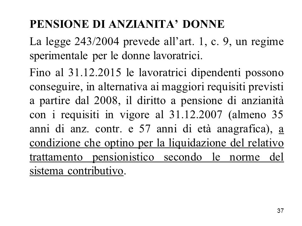 PENSIONE DI ANZIANITA' DONNE