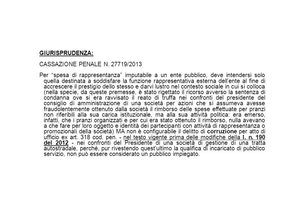 GIURISPRUDENZA: CASSAZIONE PENALE N. 27719/2013